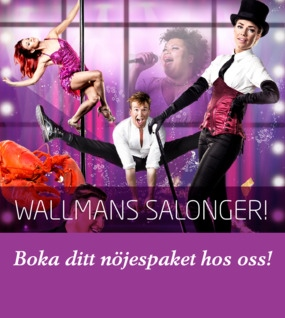 Dinnershow på Wallmans Salonger